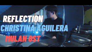 Playlist 19 l drum cover christina aguilera - reflection (mulan ost)