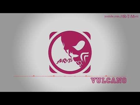 Vulcano by Frigga - [RnB Music]