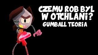 Gumball : Czemu Rob Był w Otchłani? - Teoria #18