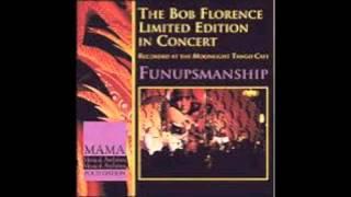 Bob Florence Limited Edition-Funupsmanship-Lester Left Town