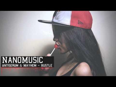 Antiserum & Mayhem - Hustle (Original Mix)
