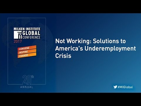 Not Working: Solutions to America's Underemployment Crisis