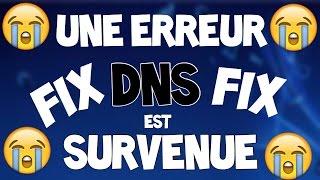 COMMENT RÉPARER UNE ERREUR DNS EST SURVENUE (2016) SUR PS4