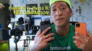 Pixel 4 XL vs. Pixel 3 XL Full Comparison!