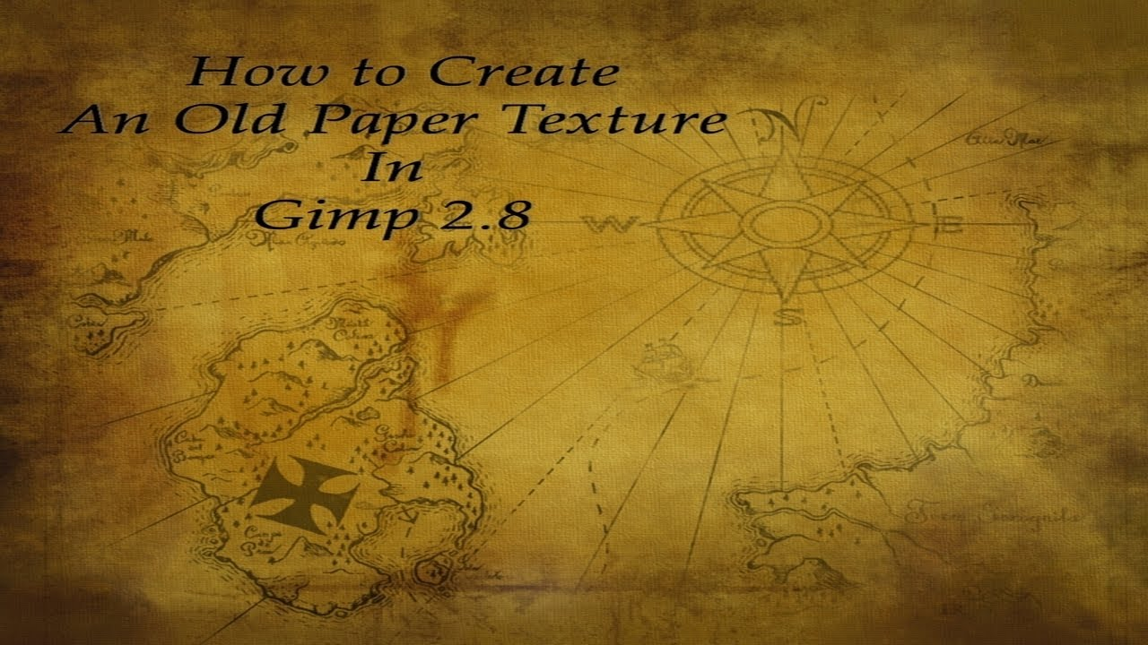 How to create an old paper texture in gimp 2 8 youtube for How to make a paper design