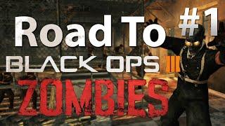 Verruckt: Road To 'Black Ops 3 Zombies' w/ Dan (Part 1)