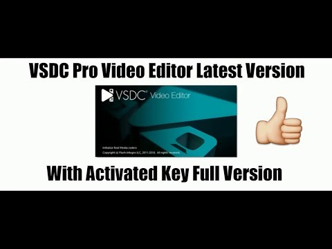 FREE VSDC PRO VIDEO EDITOR 5.8.9 LATEST VERSION WITH SERIAL KEY LIFETIME UPDATE