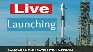 Bangabandhu Satellite-1 Launching Live Telecast | By SpaceX | Within 30 Minutes