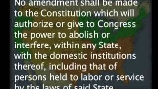 The Real Causes Of THE Civil War-- CORWIN AMENDMENT!