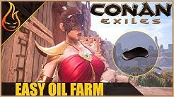 Easy Oil Farm Conan Exiles 2018 Beginner Tips