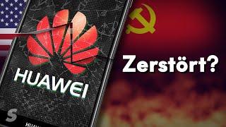 Wie Huawei zerstört wird
