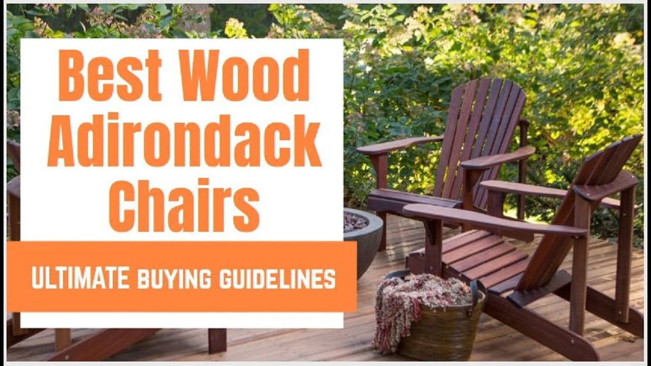 Best Wood For Adirondack Chairs.Best Wood For Adirondack Chairs Of 2019 Top 10 Adirondack Wooden Chairs Buying Guide