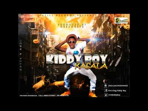 Kiddy Boy – KASALA (PROD BY DREAMKEYZ )