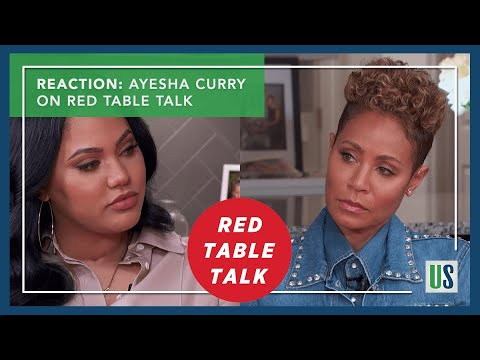 736c8349dc74 Reaction  Ayesha Curry on Red Table Talk Saying She Hates Groupies around  Steph Curry