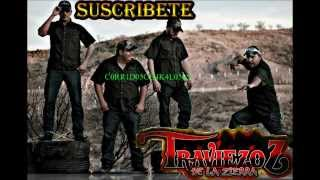 Los Traviezos de la Sierra 2013 (Corridos Mix)