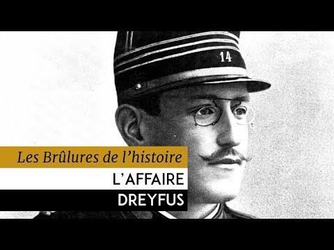Les Brûlures de l'Histoire - L'affaire Dreyfus