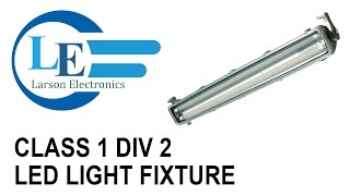 Class 1 Div 2 LED Light Fixture - 4 Foot 2 Lamp - Marine Grade Aluminum Light - LED Rig Light(http://www.larsonelectronics.com/p-45328-class-1-div-2-led-light-fixture-4-foot-2-lamp-marine-grade-aluminum-light-led-rig-light.aspx The Larson Electronics ..., 2014-11-08T00:29:34.000Z)