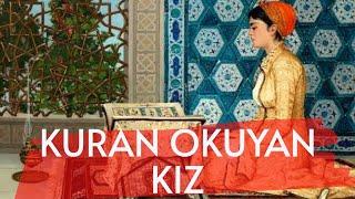 Kuran Okuyan Kız - Osman Hamdi Bey osmanhamdi kuranokuyankız malezya islammüzesi sanat