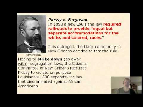 Module 9 - Reconstruction and Jim Crow: Plessy v Ferguson