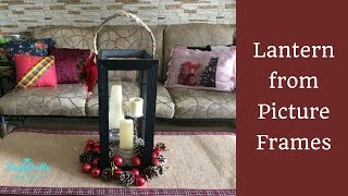 DIY Lantern from Picture Frames |Home Decor| |SimplyPretty Creations|