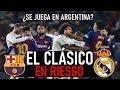 ¡EL CLÁSICO APLAZADO! ¿BARCELONA vs. REAL MADRID EN ARGENTINA? | MODRIC, KROOS Y BALE LESIONADOS