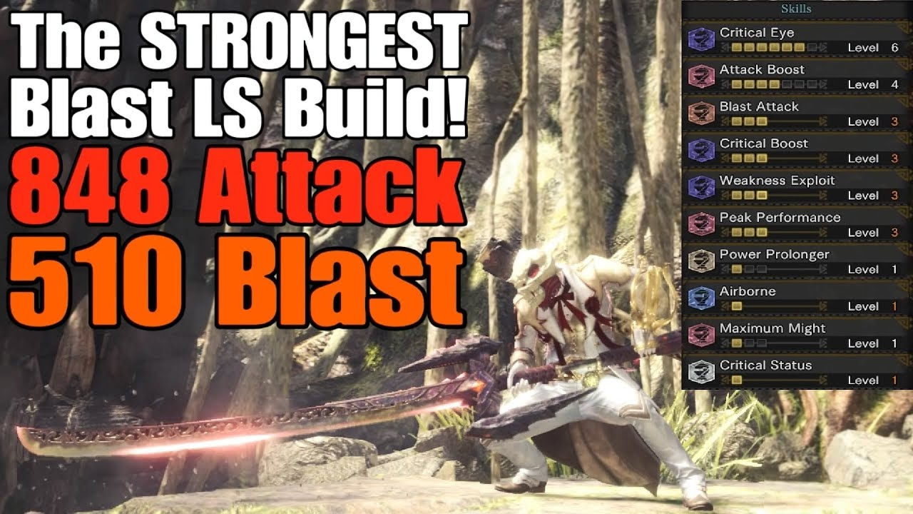MHW - The STRONGEST Blast Longsword Build!