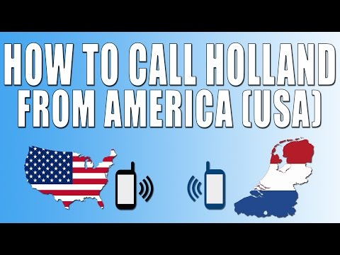 How To Call Holland/Netherlands From America (USA)