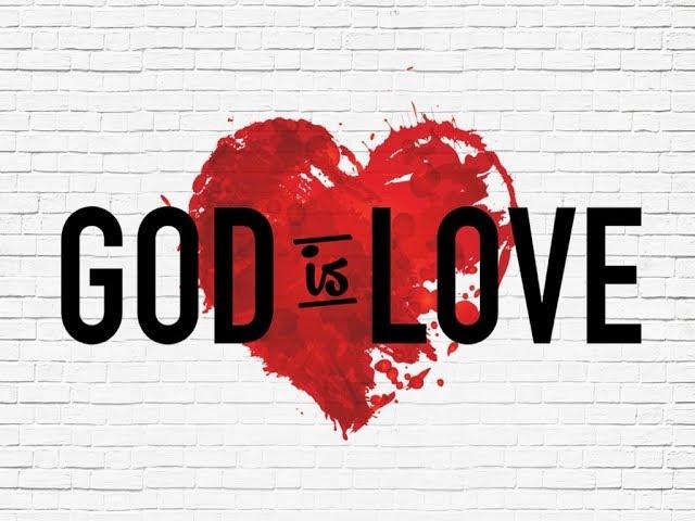 God is Love - Pastor Chris Sowards - 5/19/19 PM