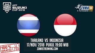 Download Video livestreaming HD - THAILAND VS INDONESIA PIALA AFF 2018 MP3 3GP MP4