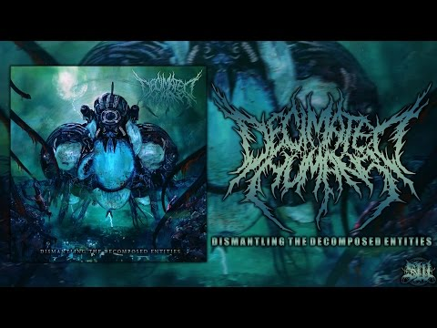 DECIMATED HUMANS - DISMANTLING THE DECOMPOSED ENTITIES [OFFICIAL ALBUM STREAM] (2016) SW EXCLUSIVE