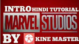 Marvel intro made by kine master