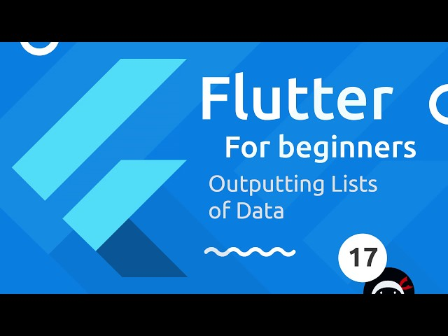 Flutter Tutorial for Beginners #17 - Lists of Data