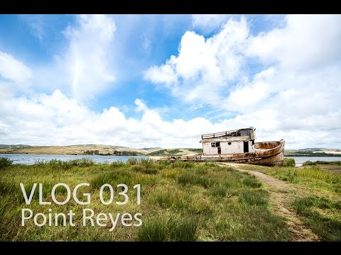 VLOG 031: Point Reyes