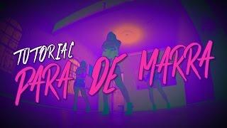 Lexa :: Para de Marra (Coreografia)