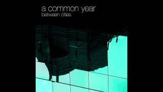 Watch A Common Year Keep My Secrets video