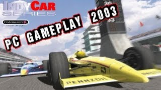 IndyCar Series Gameplay PC HD 2003