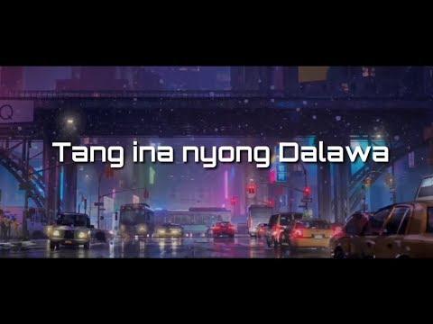 Tayo nalang dalawa - Tang ina nyong dalawa (Official Lyric Video)