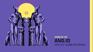 And.Id - Erotica (Subb-An Terrace Remix)