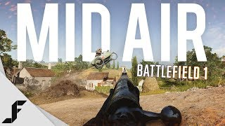 MID AIR - Battlefield 1