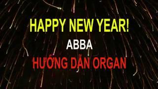 HAPPY NEW YEAR - ABBA -  HƯỚNG DẪN ORGAN