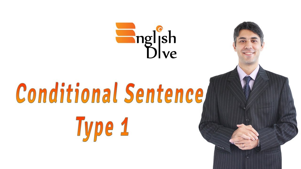 Conditional Sentence Type 1 Youtube
