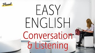 Easy English Conversation and Listening Practice