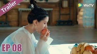 Trailer | Trần Thiên Thiên , Ngày Ấy Bây Giờ - Tập 08 (Vietsub) | Top Phim Cổ Trang Xuyên Không