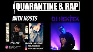 Quarantine & Rap S2:EP8 - DJ HekTek