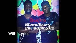 stonebwoy baafira ft sarkodie 2014 with lyrics