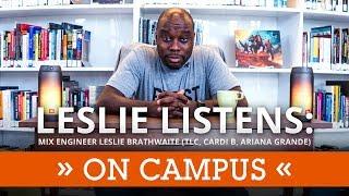 Leslie Listens: Mix Engineer Leslie Brathwaite (TLC, Cardi B, Ariana Grande) On Campus   Full Sail