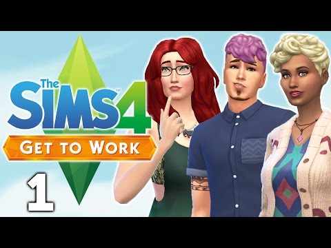 Let's Play The Sims 4 Get to Work - Part 1 - New Careers!