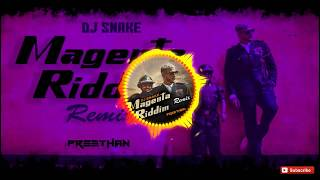 Dj Snake Magenta Riddim Remix Preethan.mp3