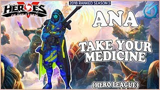 Grubby | Heroes of the Storm - Ana - Take Your Medicine - HL 2018 S3 - Alterac Pass