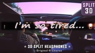 LAUV & Troye Sivan - I'm so tired...┃3D 좌우음성 Split Headphones, 화음강조 L-Original R-Chorus